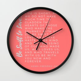 Be Swift to Love Episcopal Prayer Christmas Colors Word Design by Christie Olstad Wall Clock