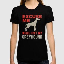 Greyhound Dog owner T-shirt