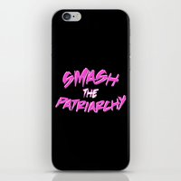 patriarchy iPhone & iPod Skins featuring Smash the Patriarchy by tjseesxe