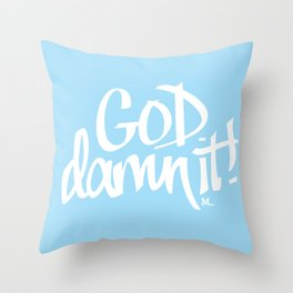 goddamnit - 31daysofcursing Throw Pillow