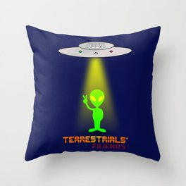 Terrestrials' friends - Aliens Throw Pillow