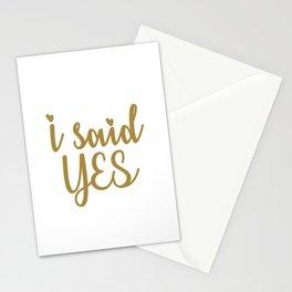 I Said Yes Stationery Cards