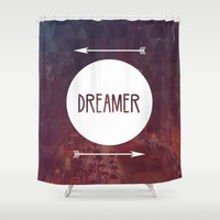 dreamer Shower Curtains featuring Dreamer by Urban Exclaim Co.