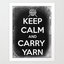 Keep Calm and Carry Yarn - Tin Panel - Knitting Art Print