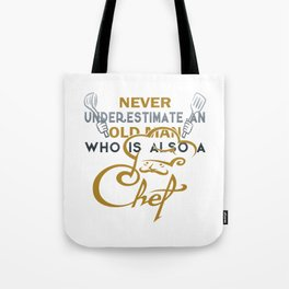 Old Man - A Chef Tote Bag