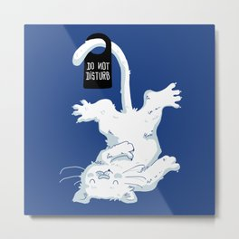 Do not disturb! Metal Print