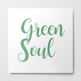 Green soul lettering Metal Print