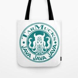 Tarmucks Java - Coporate Coffee House Franchise Tote Bag