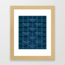 Beyond The Blue Lays You Framed Art Print