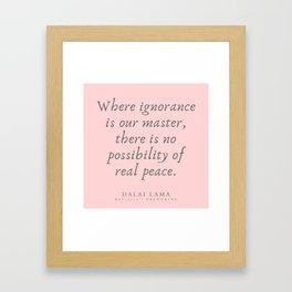 132 | Dalai Lama Quotes 190504 Framed Art Print