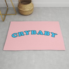 Crybaby Funny Quote Saying Rug