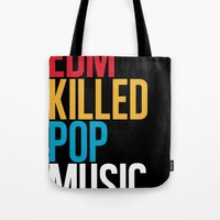 edm Tote Bags featuring EDM Killed Pop Music by DropBass