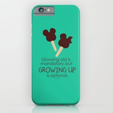 growing up is optional iPhone 6 Slim Case