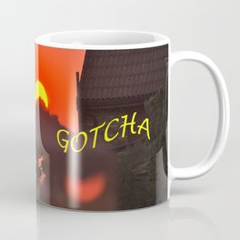 Gotcha Coffee Mug