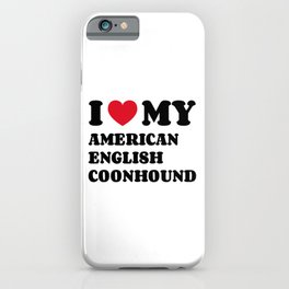 American English Coonhound iPhone Case
