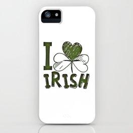 I Love Irish St Patrick's Day Green Shamrock iPhone Case