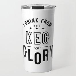 Keg of Glory Travel Mug