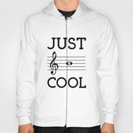 Just be cool Hoody