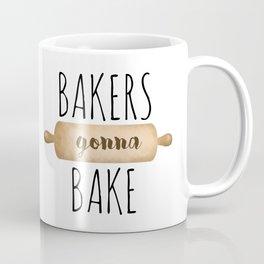 Bakers Gonna Bake Coffee Mug