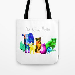 I'm With Them - Animal Rights - Vegan Tote Bag