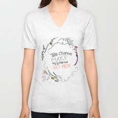 Miss Frizzles mantra ...take chances make mistakes get messy Unisex V-Neck