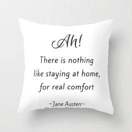 Jane Austen - Home Throw Pillow