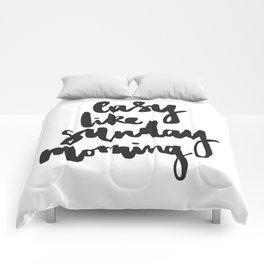 Easy like Sunday morning Comforters