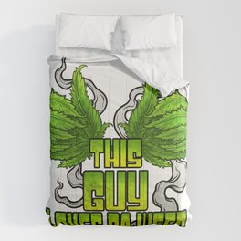 This Guy Loves Da Weed | Cannabis THC CBD Stoner Comforters