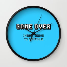 Game Over Insert Coins To Continue..... Wall Clock