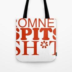 Romney spits sh*t Tote Bag