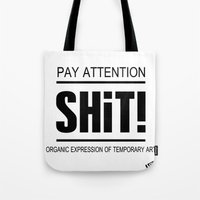 shit Tote Bags featuring Shit ! by LGT logout graphix design