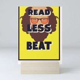 Read Less Beat - Allen Ginsberg Mini Art Print