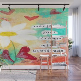 MANIFEST YOUR DREAMS WITH GRATITUDE Wall Mural