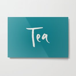 Teal Tea Metal Print