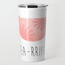 Tea-rrific Travel Mug