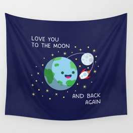 Love You to the Moon and Back Again Wall Tapestry