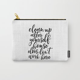 Quote,Kids Room Decor,Nursery Decor,Funny Print,Quote Printable,Typography Print Carry-All Pouch