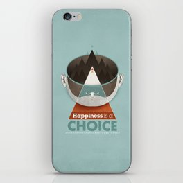 Happiness is a choice iPhone Skin