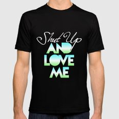 SHUT UP AND LOVE ME © AQUA LIMITED EDITION Black MEDIUM Mens Fitted Tee