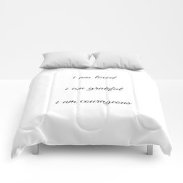 I am loved I am grateful I am courageous - Positive Affirmations Comforters
