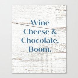 Wine Cheese & Chocolate Canvas Print