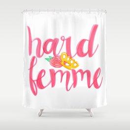 Hard Femme Shower Curtain