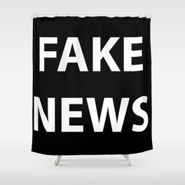 Fake News (White Text) Shower Curtain