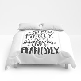 ...Live Fearlessly Comforters