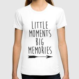 Baby Room Decor, Little moments big memories,Printable Wall Art, Inspirational poster, kids room dec T-shirt