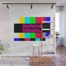 Dechnical Tifficulties Wall Mural