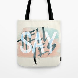Say Hell Yes! Tote Bag