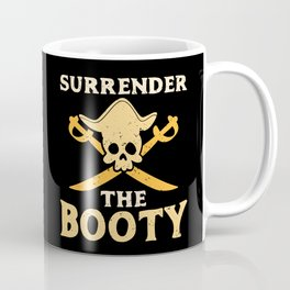 Funny Surrender The Booty Pirate Skull Crossbones Caribbean Birthday Gift Kids Coffee Mug