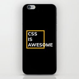 CSS IS AWESOME (Yellow & White) iPhone Skin