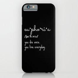 Euphoria quotes iPhone Case